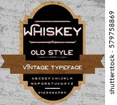 whiskey handwritten handcrafted ... | Shutterstock .eps vector #579758869