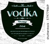 vodka handwritten handcrafted... | Shutterstock .eps vector #579779869