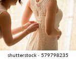 wedding preparation in morning  ... | Shutterstock . vector #579798235