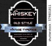 whiskey handwritten handcrafted ... | Shutterstock .eps vector #579801811