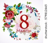 greeting card template 8 march... | Shutterstock .eps vector #579812665