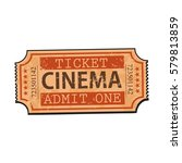 one retro style  vintage cinema ... | Shutterstock .eps vector #579813859