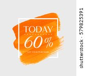 sale today 60  off sign over... | Shutterstock .eps vector #579825391