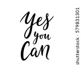 yes you can motivational quote  ... | Shutterstock .eps vector #579831301