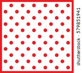 polka dot pattern vector.  | Shutterstock .eps vector #579851941