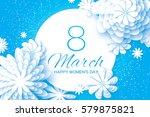 white blue paper cut flower. 8... | Shutterstock .eps vector #579875821
