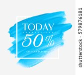 sale today offer 50  off sign... | Shutterstock .eps vector #579876181