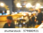 blurred abstract background and ... | Shutterstock . vector #579880921