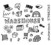 hand draw warehouse business...   Shutterstock .eps vector #579882565