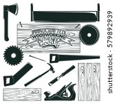 set of woodworking  sawmill and ...   Shutterstock .eps vector #579892939
