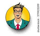 wow pop art male face. young... | Shutterstock .eps vector #579925399