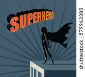 female super hero atop a... | Shutterstock .eps vector #579963385