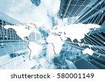 double exposure global world... | Shutterstock . vector #580001149