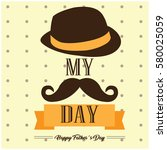 happy fathers day graphic... | Shutterstock .eps vector #580025059