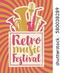 poster for the retro music... | Shutterstock .eps vector #580038289