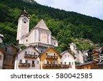 old town in hallstatt  there... | Shutterstock . vector #580042585