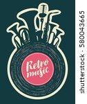 poster for the retro music... | Shutterstock .eps vector #580043665