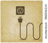 electric wire with plug near... | Shutterstock .eps vector #580056214