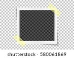 square frame template on sticky ... | Shutterstock .eps vector #580061869