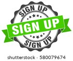 sign up. stamp. sticker. seal.... | Shutterstock .eps vector #580079674