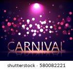 illuminated carnival stage... | Shutterstock . vector #580082221