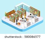 isometric interior of grocery... | Shutterstock .eps vector #580086577