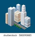 isometric 3d city | Shutterstock . vector #580090885