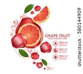 grapefruit serum moisture skin... | Shutterstock .eps vector #580144909