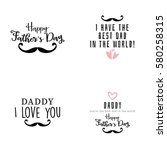 happy father day | Shutterstock .eps vector #580258315