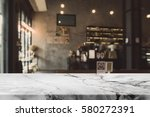 stone table top and blurred...   Shutterstock . vector #580272391