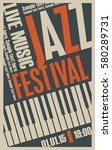 poster for the jazz festival... | Shutterstock .eps vector #580289731