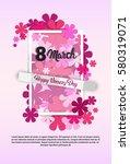 8 march international women day ...   Shutterstock .eps vector #580319071