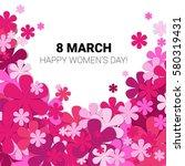 8 march international women day ... | Shutterstock .eps vector #580319431