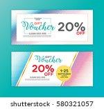 gift voucher design template... | Shutterstock .eps vector #580321057