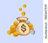 stacks of gold money coins bag... | Shutterstock .eps vector #580347559