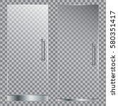 glass door set with door handle ... | Shutterstock .eps vector #580351417