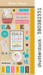 happy easter sticker. vector... | Shutterstock .eps vector #580382551