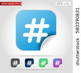 octothorpe icon. button with... | Shutterstock .eps vector #580390831