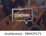 coaching concept | Shutterstock . vector #580429171