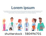group medial doctors team... | Shutterstock .eps vector #580496701