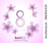 8 march international women's... | Shutterstock .eps vector #580501435