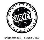 survey stamp.sign.seal. logo... | Shutterstock .eps vector #580550461