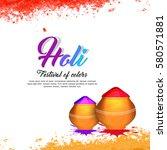 happy holi vector design  ...   Shutterstock .eps vector #580571881