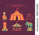 circus set. clown  lion ... | Shutterstock .eps vector #580576681