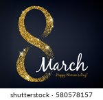 8 march women's day background... | Shutterstock .eps vector #580578157