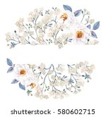 white floral watercolor round... | Shutterstock . vector #580602715