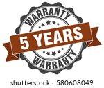 5 years warranty. stamp.... | Shutterstock .eps vector #580608049