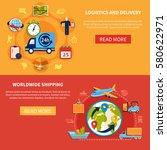 logistic isolated banner set... | Shutterstock .eps vector #580622971