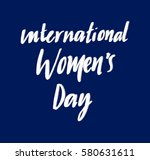 international women's day. hand ...   Shutterstock .eps vector #580631611