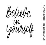 believe in yourself. hand... | Shutterstock .eps vector #580690147